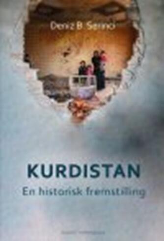 Deniz Berxwedan Serinci: Kurdistan : en historisk fremstilling : historie