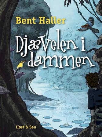 Bent Haller: Djævelen i dammen