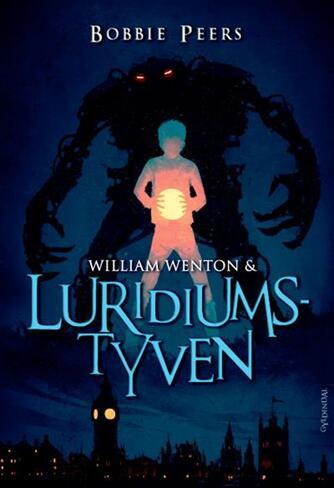 Bobbie Peers: William Wenton & luridiumstyven