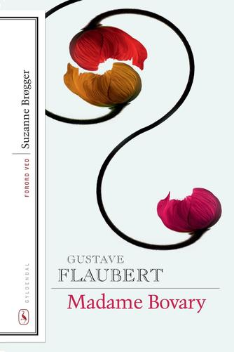 Gustave Flaubert: Madame Bovary : livet i provinsen : roman (Ved Hans Peter Lund)