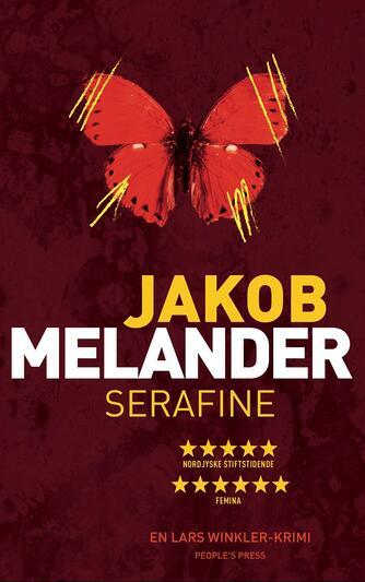 Jakob Melander: Serafine : en Lars Winkler-krimi