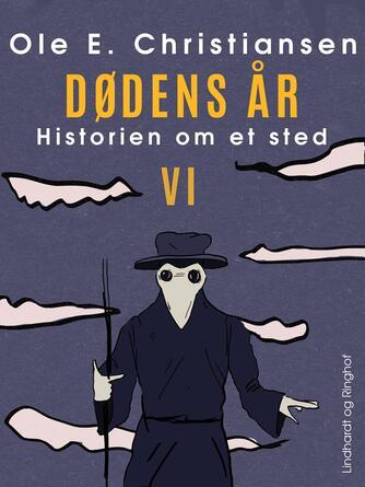 Ole E. Christiansen (f. 1935): Dødens år