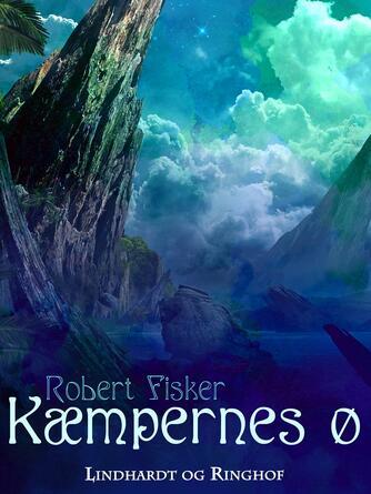Robert Fisker: Kæmpernes ø