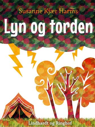 Susanne Kjær Harms: Lyn og torden
