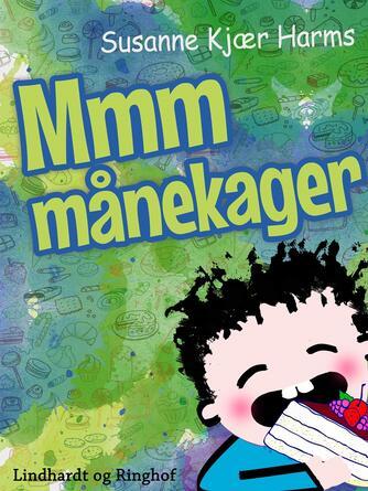 Susanne Kjær Harms: Mmm månekager
