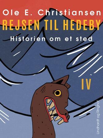 Ole E. Christiansen (f. 1935): Rejsen til Hedeby