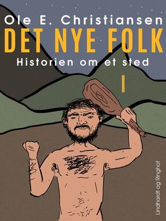 Ole E. Christiansen (f. 1935): Det nye folk