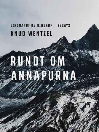 Knud Wentzel: Rundt om Annapurna : en rejsebog