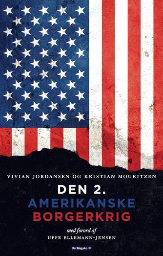 Vivian Jordansen, Kristian Mouritzen: Den 2. amerikanske borgerkrig