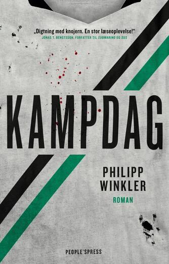 Philipp Winkler (f. 1986): Kampdag : roman