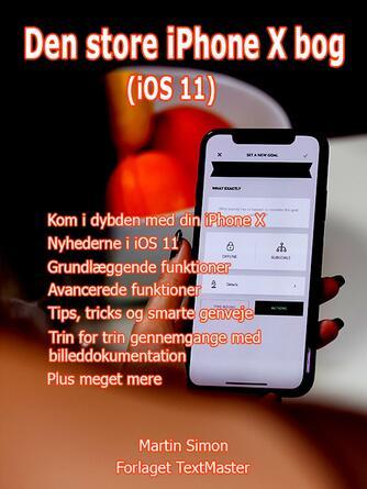 Martin Simon: Den store iPhone X bog (iOS 11) : PDF-udgave