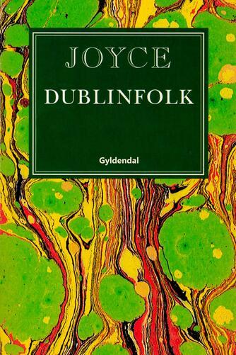 James Joyce: Dublinfolk