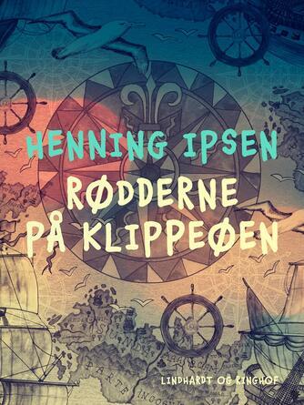 Henning Ipsen (f. 1930): Rødderne på klippeøen