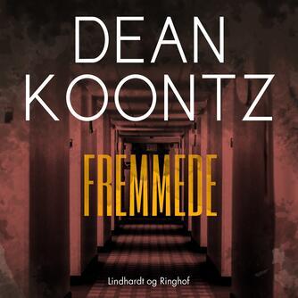 Dean R. Koontz: Fremmede