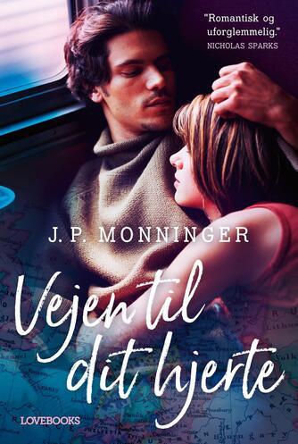 J. P. Monninger: Vejen til dit hjerte