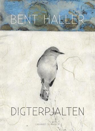 Bent Haller: Digterpjalten