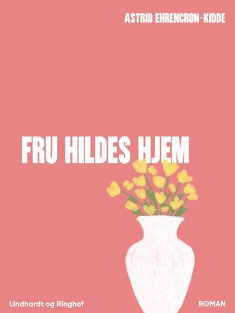: Fru Hildes hjem