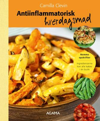 Camilla Clevin: Antiinflammatorisk hverdagsmad