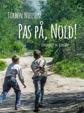 Torben Nielsen (f. 1918-04-22): Pas på, Nold!