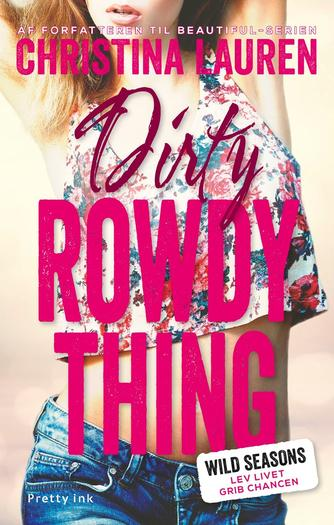 Christina Lauren: Dirty rowdy thing