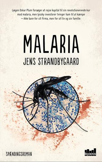 Jens Strandbygaard: Malaria