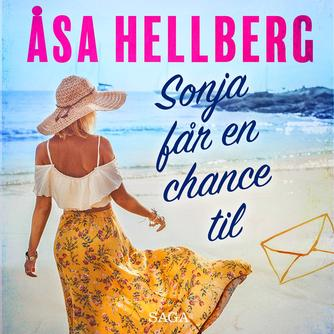 Åsa Hellberg: Sonja får en chance til