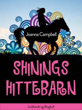Joanna Campbell: Shinings hittebarn