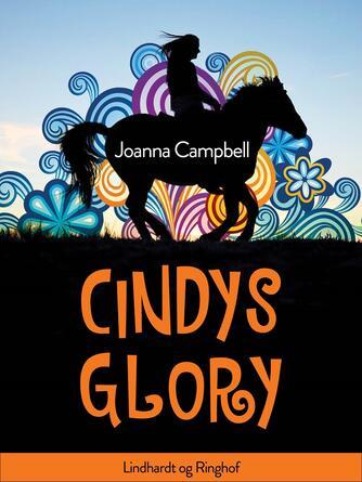 Joanna Campbell: Cindys Glory