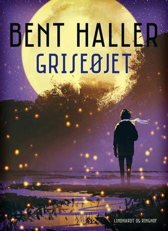 Bent Haller: Griseøjet