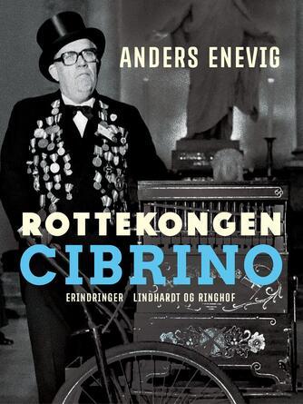 Anders Enevig: Rottekongen Cibrino
