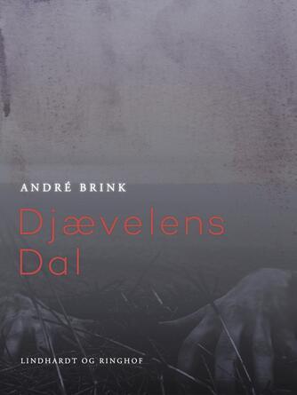 André Brink: Djævelens Dal