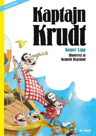 Kasper Lapp, Kenneth Hegelund: Kaptajn Krudt