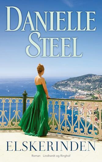 Danielle Steel: Elskerinden : roman