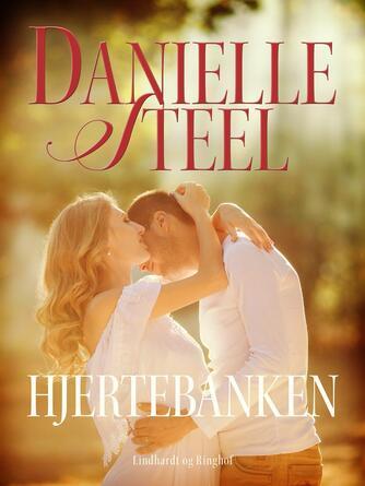 Danielle Steel: Hjertebanken