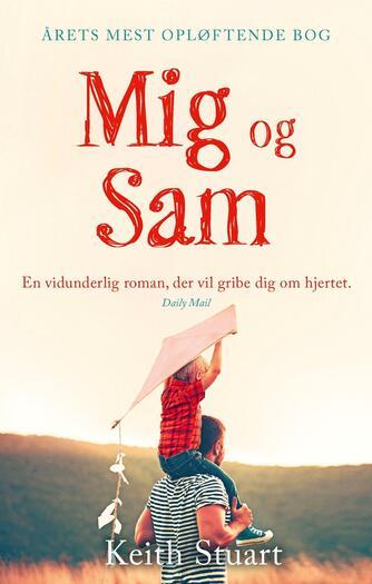 Keith Stuart: Mig og Sam