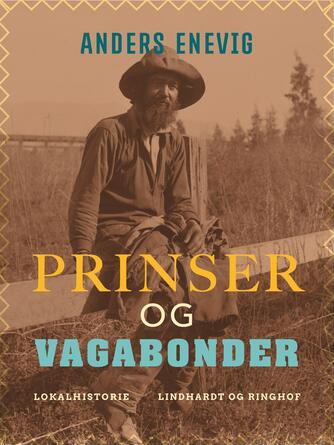 Anders Enevig: Prinser og vagabonder