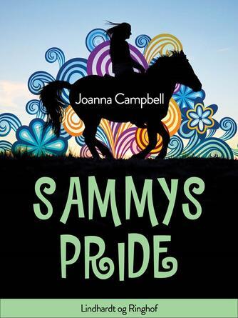 Joanna Campbell: Sammys Pride