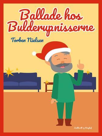 Torben Nielsen (f. 1918-04-22): Ballade hos Bulderup-nisserne