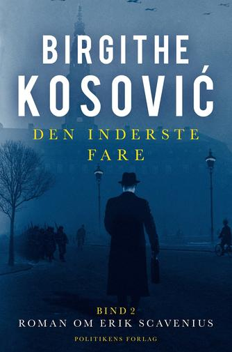 Birgithe Kosović: Den inderste fare. Bind 2