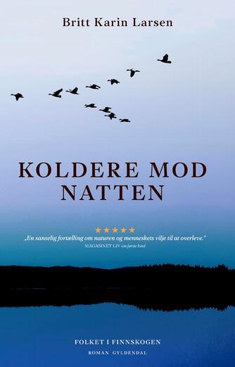 Britt Karin Larsen (f. 1945): Koldere mod natten