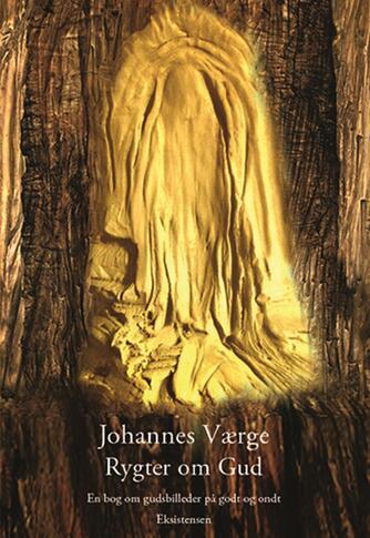 Johannes Værge: Rygter om Gud