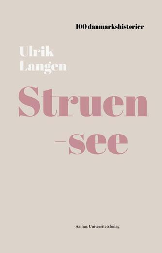 Ulrik Langen: Struensee