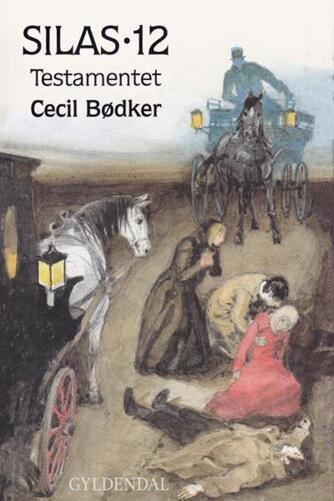 Cecil Bødker: Silas - testamentet