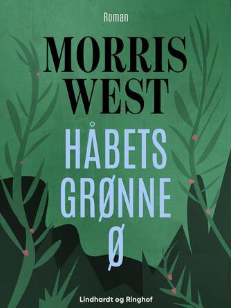 Morris L. West: Håbets grønne ø