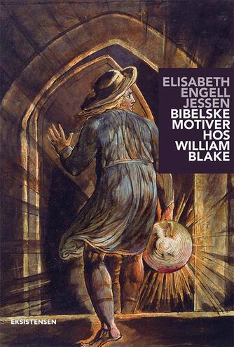 Elisabeth Engell Jessen: Bibelske motiver hos William Blake