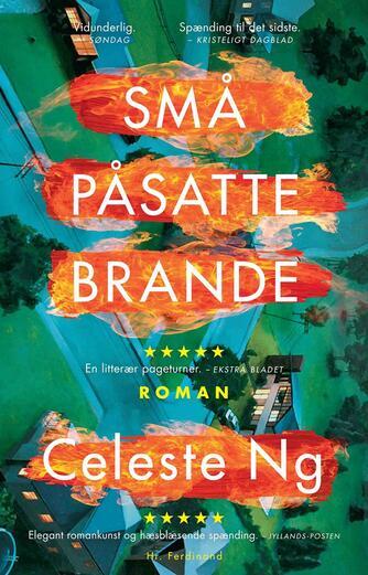 Celeste Ng (f. 1980): Små påsatte brande : roman