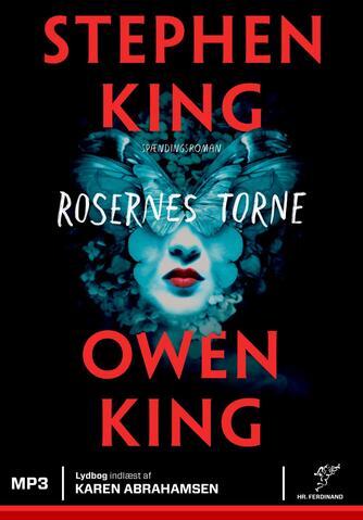 Stephen King (f. 1947): Rosernes torne