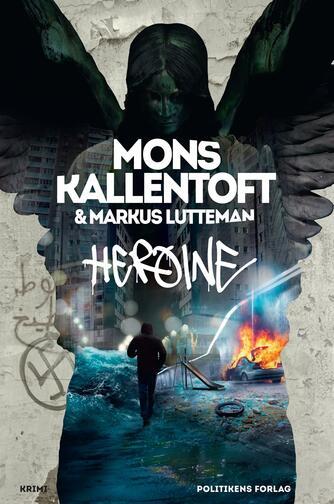 Mons Kallentoft: Heroine