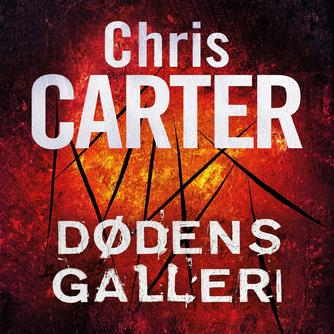 Chris Carter: Dødens galleri