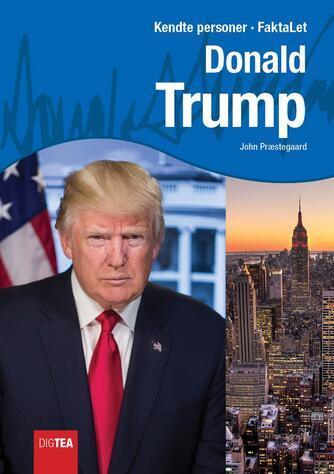 John Nielsen Præstegaard: Donald Trump